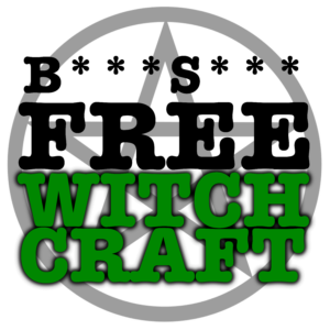 BS-Free Witchcraft